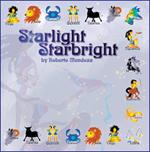 Starlight Starbright by Roberto Mendoza
